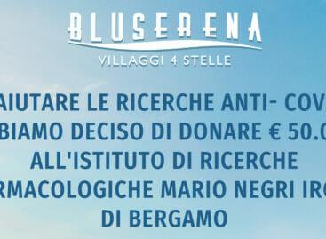 Bluserena, raccolta fondi a favore dell'Istituto Mario Negri di Bergamo