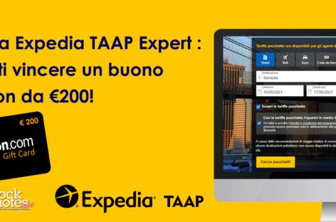 Diventa Expedia TAAP Expert e ottieni un buono Amazon da 200 euro